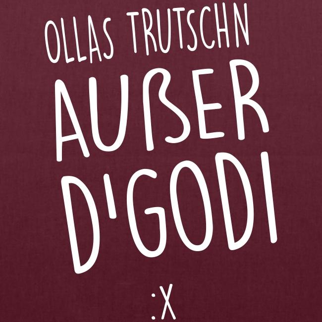 Vorschau: Ollas Trutschn außer d Godi - Stoffbeutel