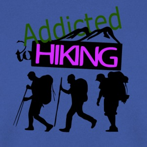 Addicted to Hiking - love for hiking - Men's Sweatshirt