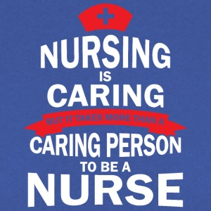 Nursing is caring - Men's Sweatshirt