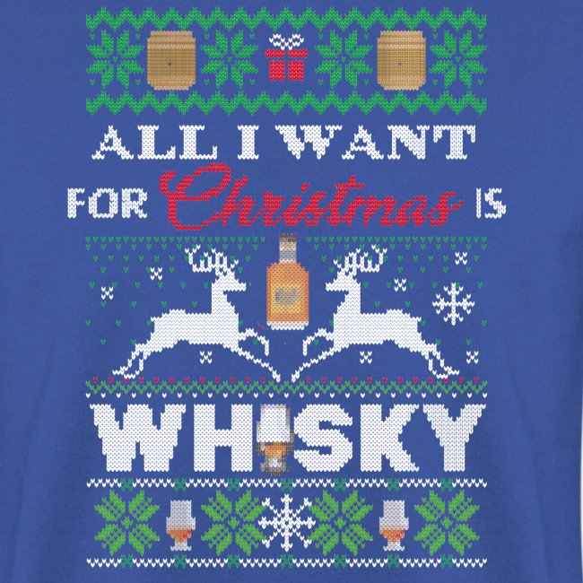 All I want for Christmas is ... WHISKY