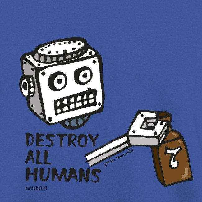 Dat Robot: Destroy Series Booze Light