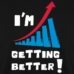 I'm getting better - Bluza męska