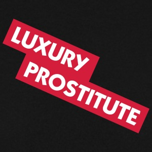 Luxury Prostitute - Men's Sweatshirt