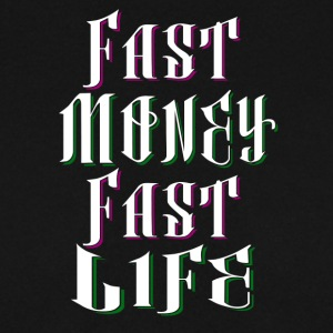 Fast Money Fast Life - Mannen sweater