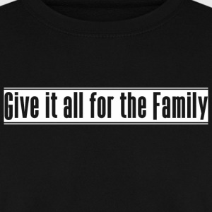 Give_it_all_for_the_Family - Mannen sweater
