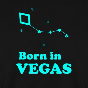 BORN IN VEGAS - Men's Sweatshirt