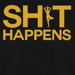Shit Happens - Yoga Within - Men's Sweatshirt