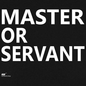 Master or Servant white - Men's Sweatshirt