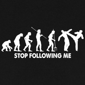 Evolution Stop Following Me Fighting Shirt - Men's Sweatshirt