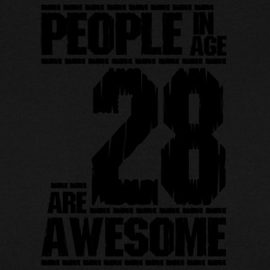 PEOPLE IN AGE 28 ARE AWESOME - Men's Sweatshirt