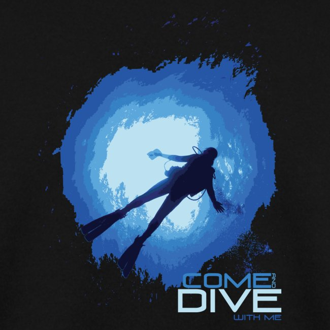 Come and dive with me