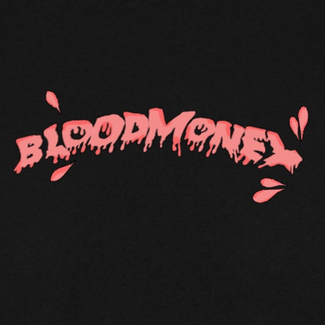 BLOODMONEY 2.0