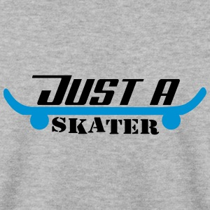 Just A Skater - Men's Sweatshirt