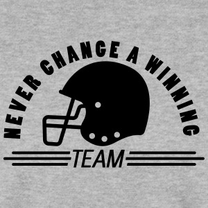American football never change a winning team - Men's Sweatshirt