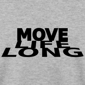 Move life long - Men's Sweatshirt