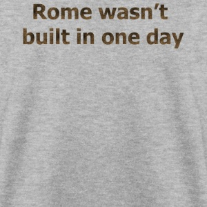 Rome Wasn't built in one day - Mannen sweater