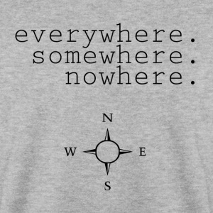 everywhere.somewhere.nowhere - Sudadera hombre