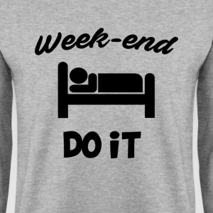 Week end do it - Sweat-shirt Homme