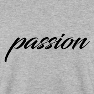 passion - Sweat-shirt Homme