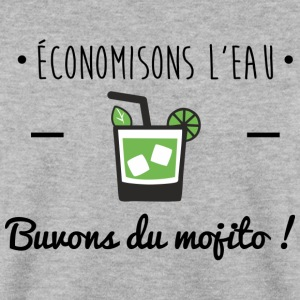 Buvons du mojito, humour,alcool,mojito,citations - Sweat-shirt Homme
