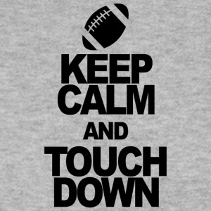 KEEP CALM AND touchdown - Genser for menn