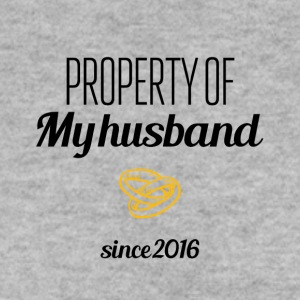 Property of my husband since 2016 - Men's Sweatshirt