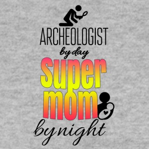 Archeologist by day and super mom by night - Männer Pullover