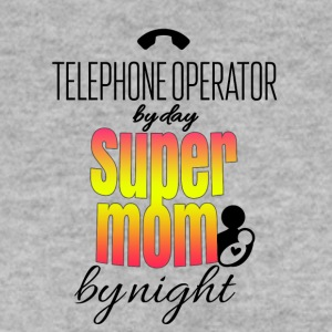 Telephone operator by day and super mom by night - Männer Pullover