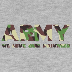 Militär / Soldaten: Army - We Love Our Privates - Männer Pullover