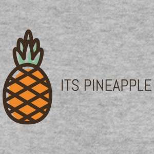 its pineapple - Men's Sweatshirt
