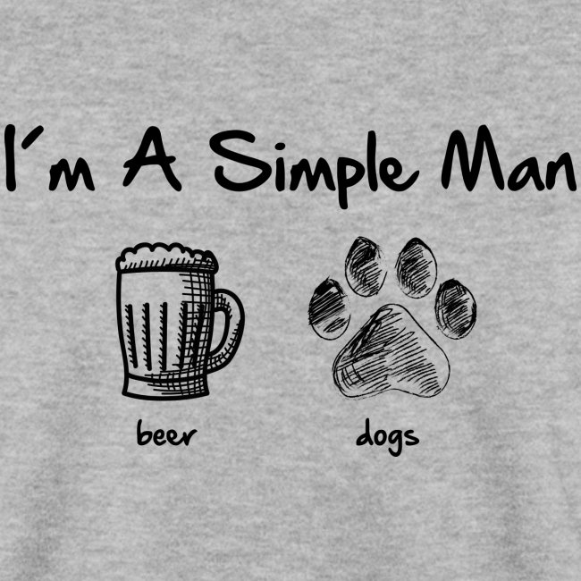 simple man dogs beer - Unisex Pullover