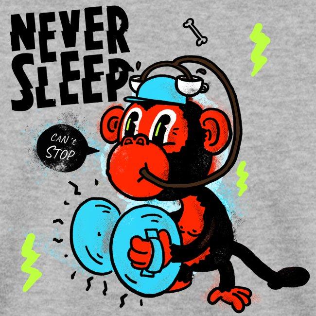 Never Sleep Monkey