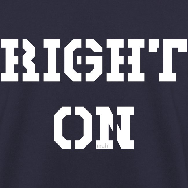 Right On - white