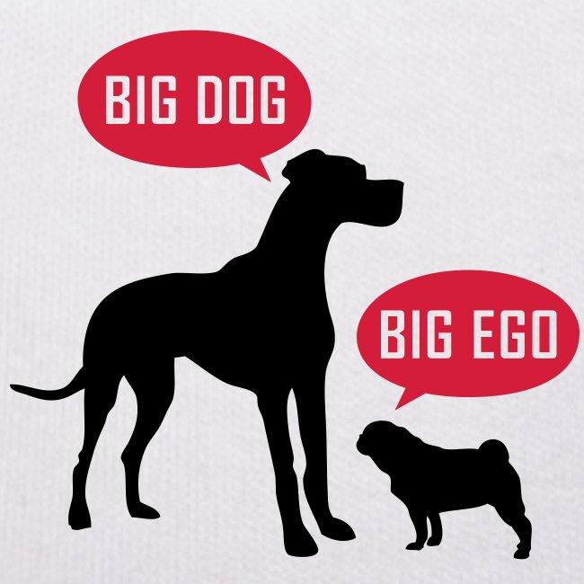 big dog big ego
