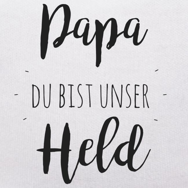 Papa du bist unser Held