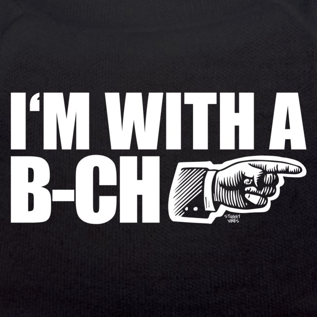 I m with a B CH