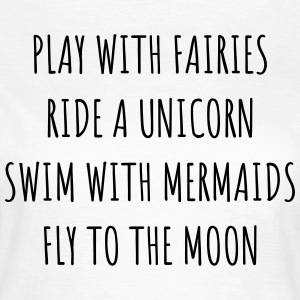 Fairies, Unicorn & Mermaids OW - Women's T-Shirt