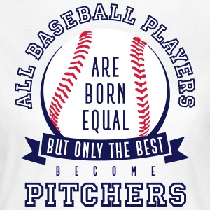Pitcher are the Best - Women's T-Shirt