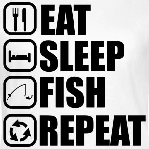 Eat sleep fish - fishing, fishing - Women's T-Shirt