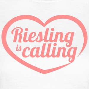 Riesling is calling - Frauen T-Shirt