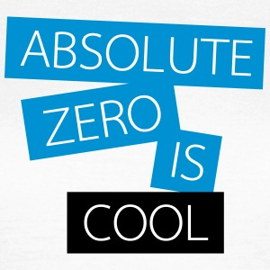 absolute zero is cool - Frauen T-Shirt