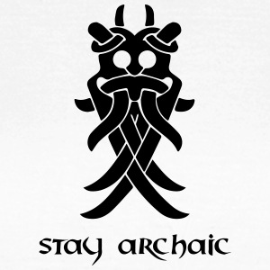 Stay archaic! - Women's T-Shirt