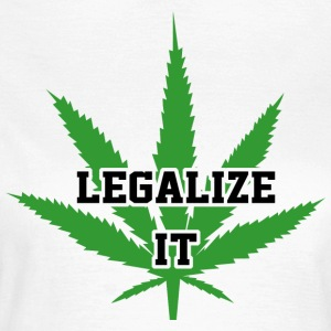Legalize Marijuana Medical Cannabis Weed - Vrouwen T-shirt