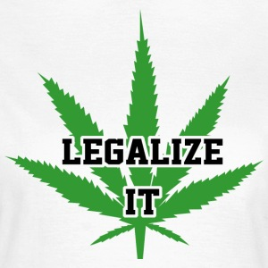 Legalize Marijuana Medical Cannabis Weed - Frauen T-Shirt