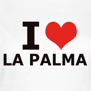 I LOVE LA PALMA - Women's T-Shirt