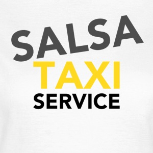 Salsa Taxi Service - on DanceShirts - Women's T-Shirt
