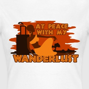 At peace with my wanderlust - Women's T-Shirt