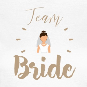 team Bride - Vrouwen T-shirt