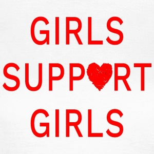 Girls support girls - Women's T-Shirt