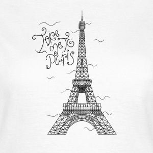 TAKE ME TO PARIS - Frauen T-Shirt